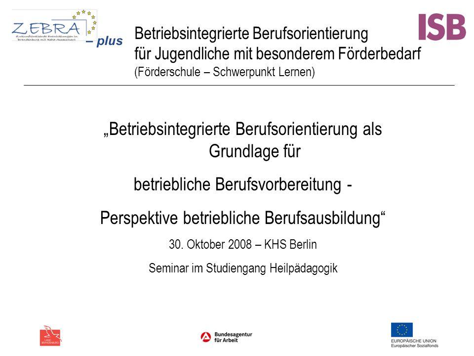 """""""Betriebsintegrierte Berufsorientierung als Grundlage für"""