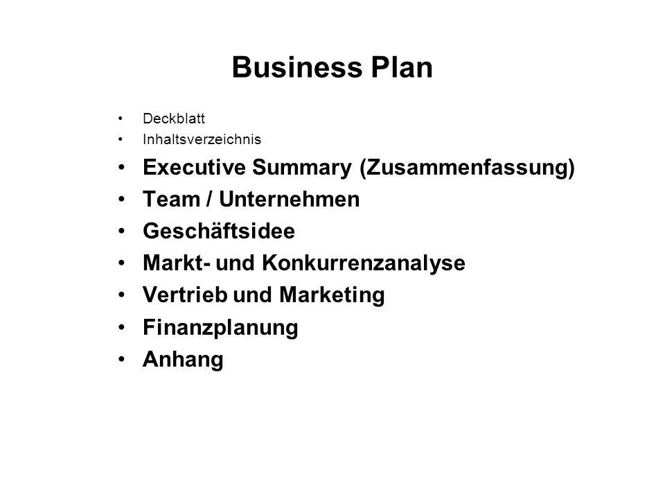 Business Plan Executive Summary (Zusammenfassung) Team / Unternehmen