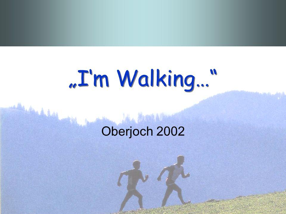 """""""I'm Walking… Oberjoch 2002"""