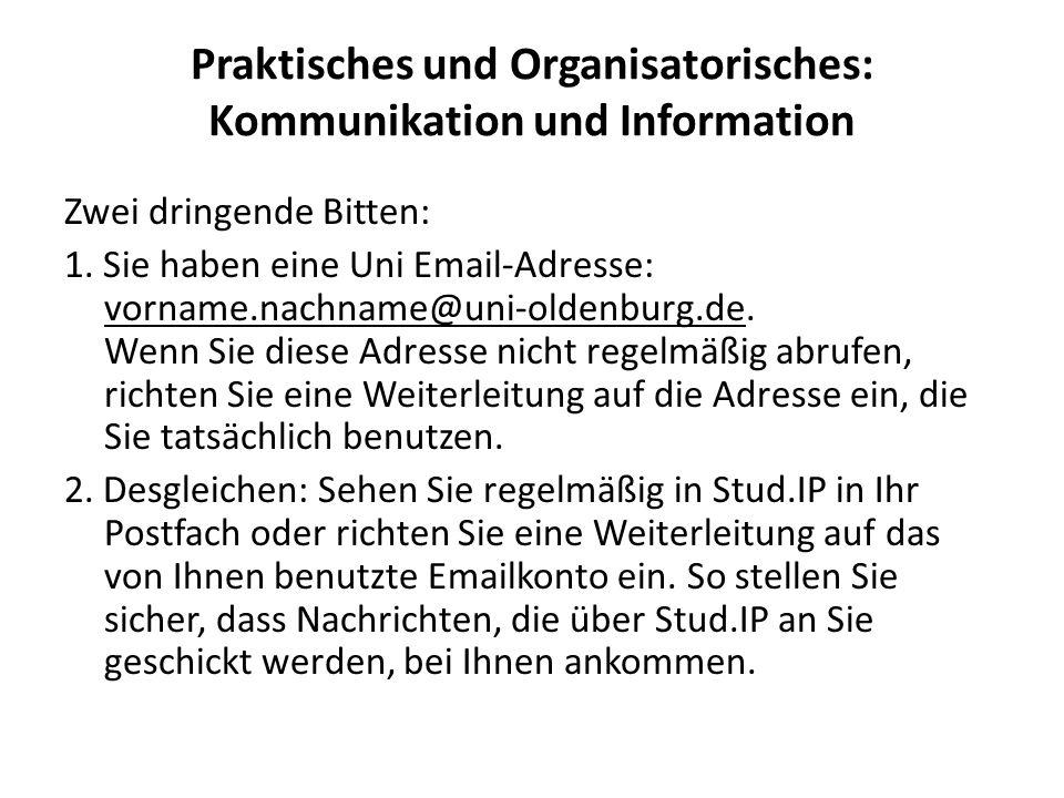 Praktisches und Organisatorisches: Kommunikation und Information