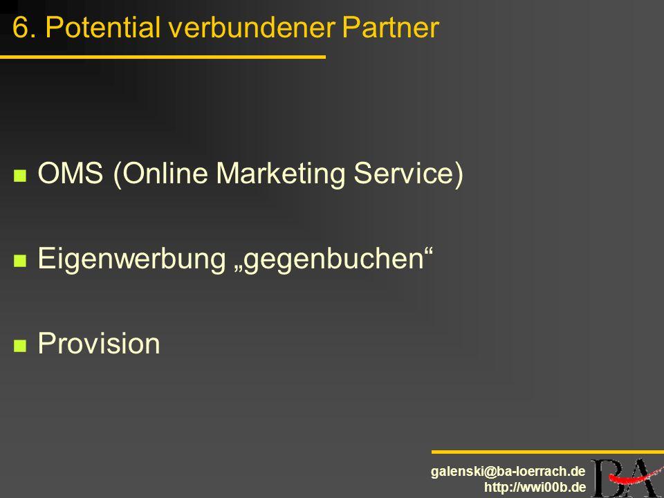 6. Potential verbundener Partner