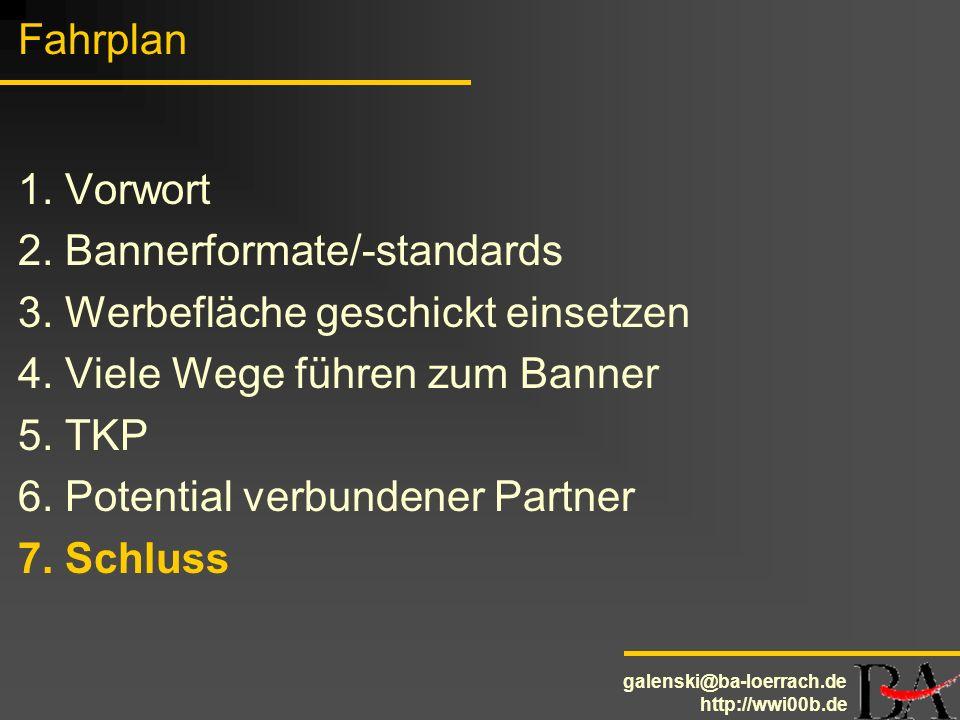 Fahrplan 1. Vorwort. 2. Bannerformate/-standards. 3. Werbefläche geschickt einsetzen. 4. Viele Wege führen zum Banner.