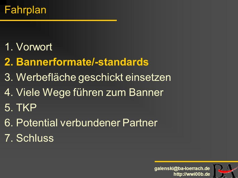 Fahrplan1. Vorwort. 2. Bannerformate/-standards. 3. Werbefläche geschickt einsetzen. 4. Viele Wege führen zum Banner.