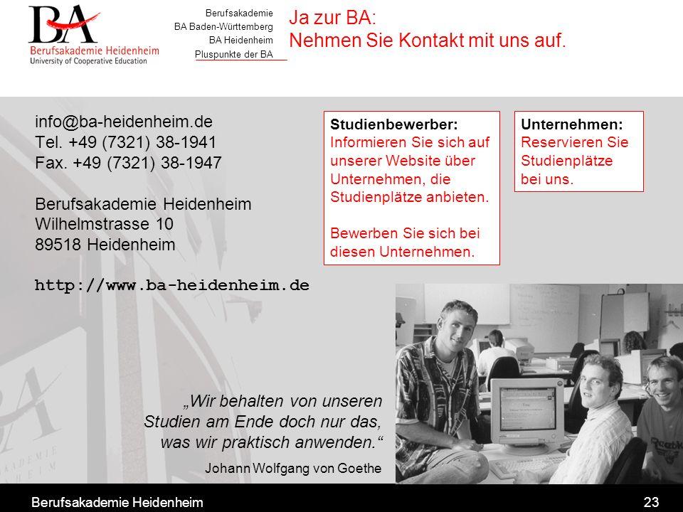 Ja zur BA: Nehmen Sie Kontakt mit uns auf.