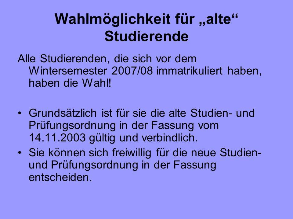"""Wahlmöglichkeit für """"alte Studierende"""