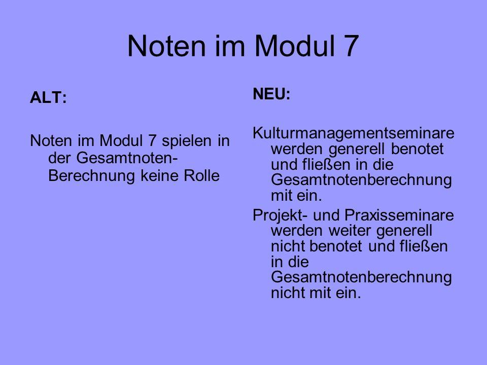 Noten im Modul 7 ALT: NEU: