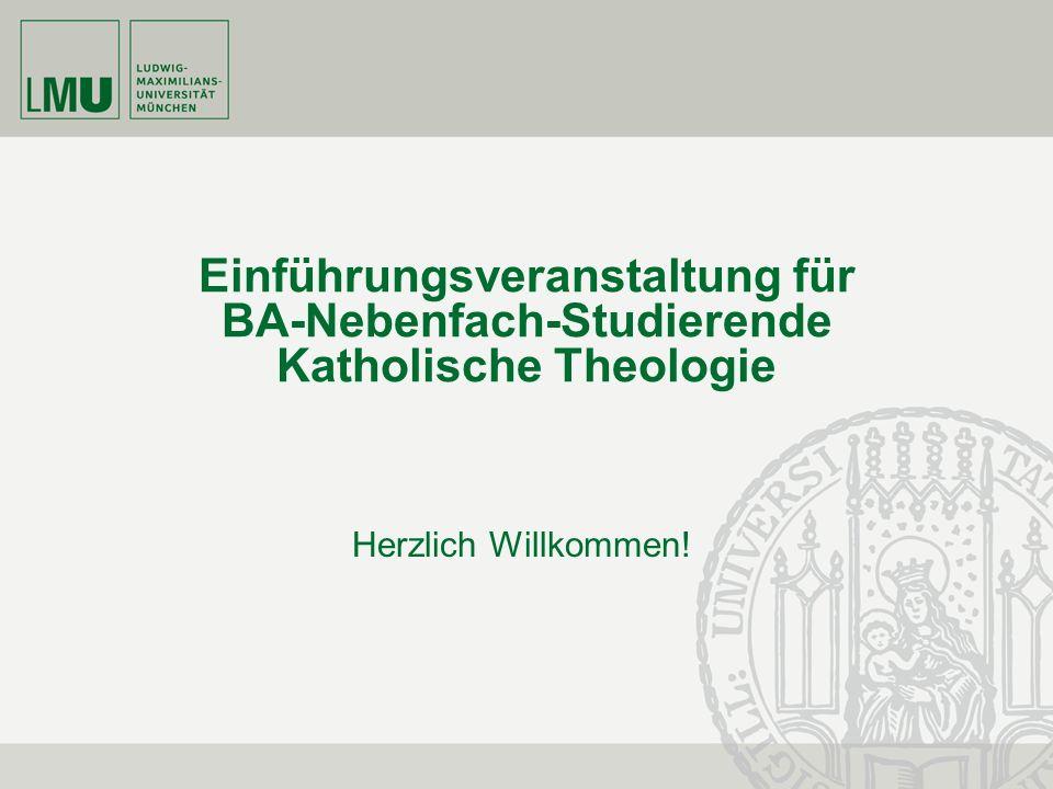 Einführungsveranstaltung für BA-Nebenfach-Studierende Katholische Theologie