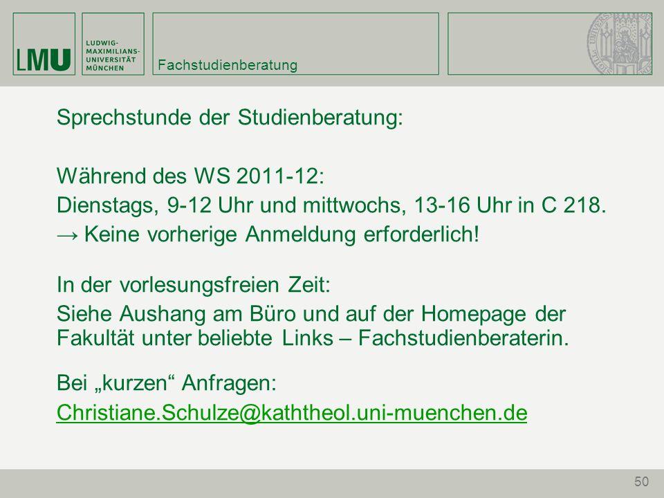 Sprechstunde der Studienberatung: Während des WS 2011-12: