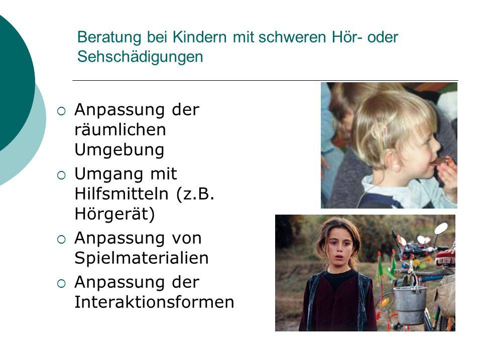 Beratung bei Kindern mit schweren Hör- oder Sehschädigungen