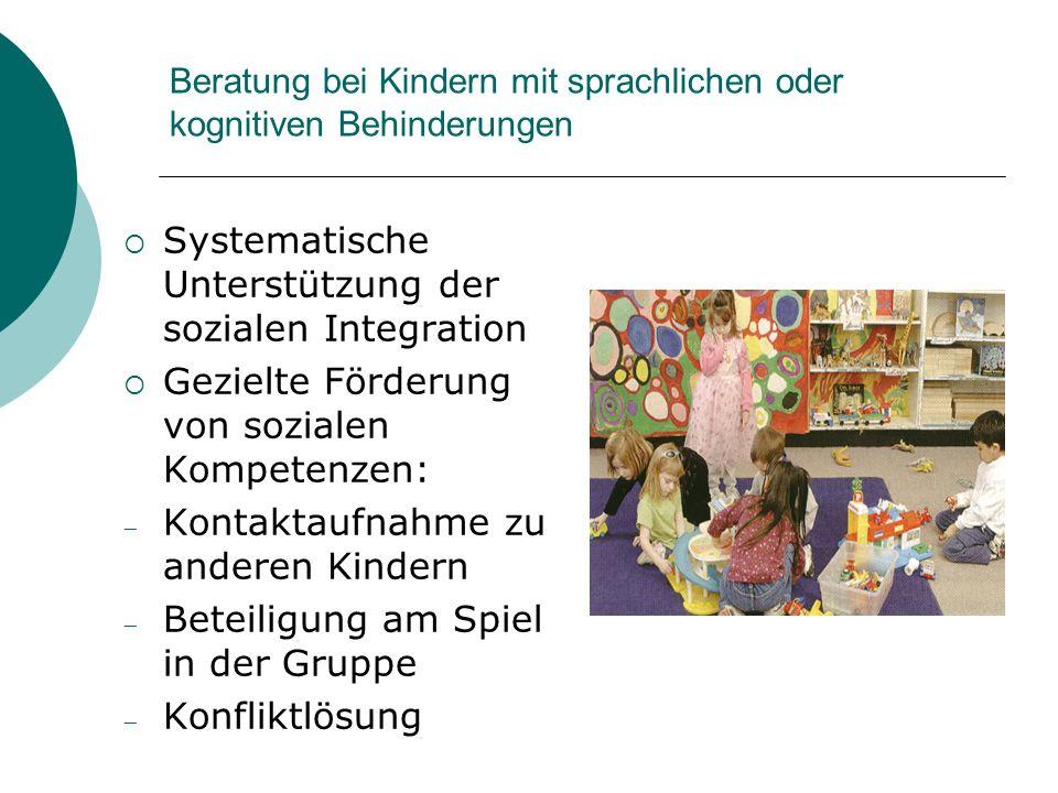 Beratung bei Kindern mit sprachlichen oder kognitiven Behinderungen