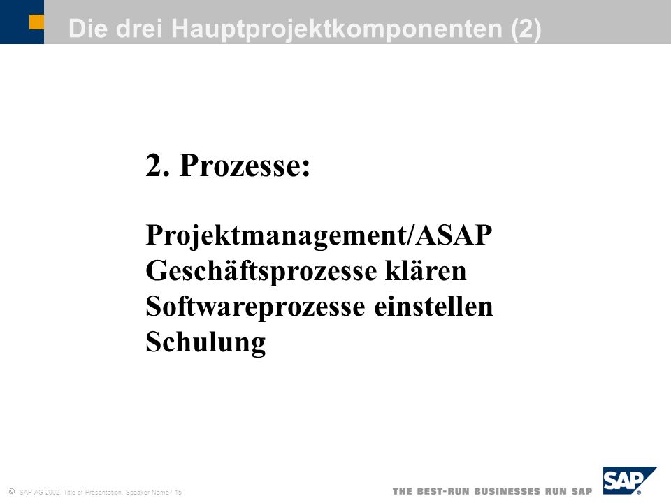 Die drei Hauptprojektkomponenten (2)