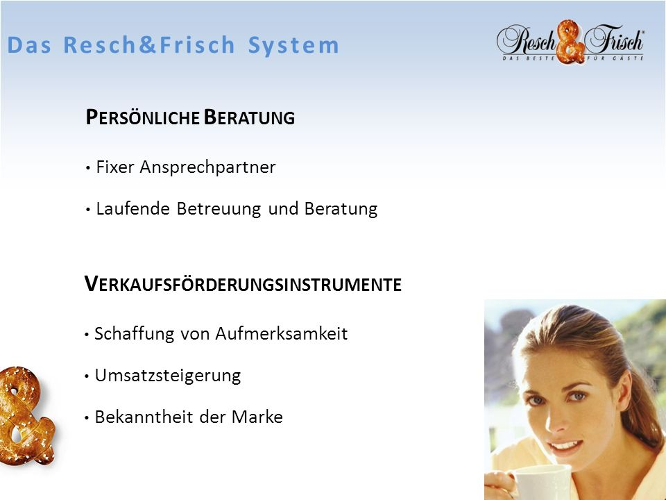 Das Resch&Frisch System