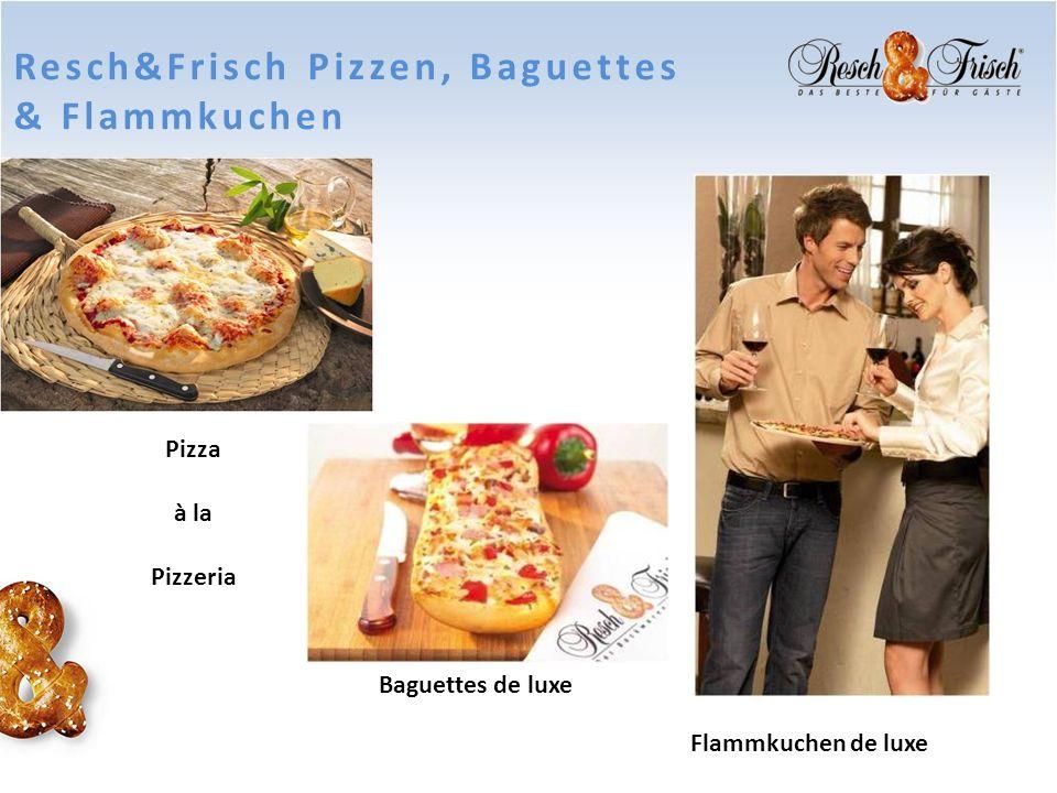 Resch&Frisch Pizzen, Baguettes & Flammkuchen