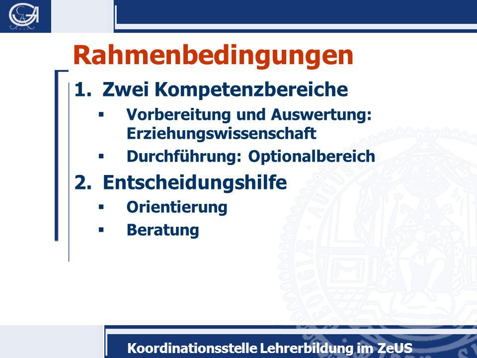 Rahmenbedingungen Zwei Kompetenzbereiche Entscheidungshilfe