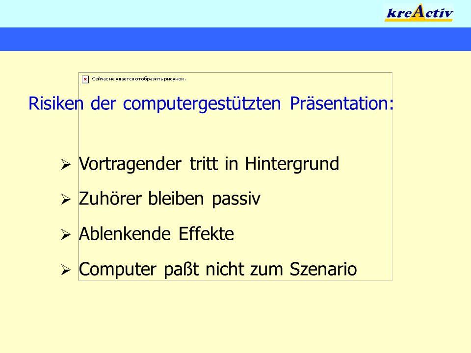 Risiken der computergestützten Präsentation: