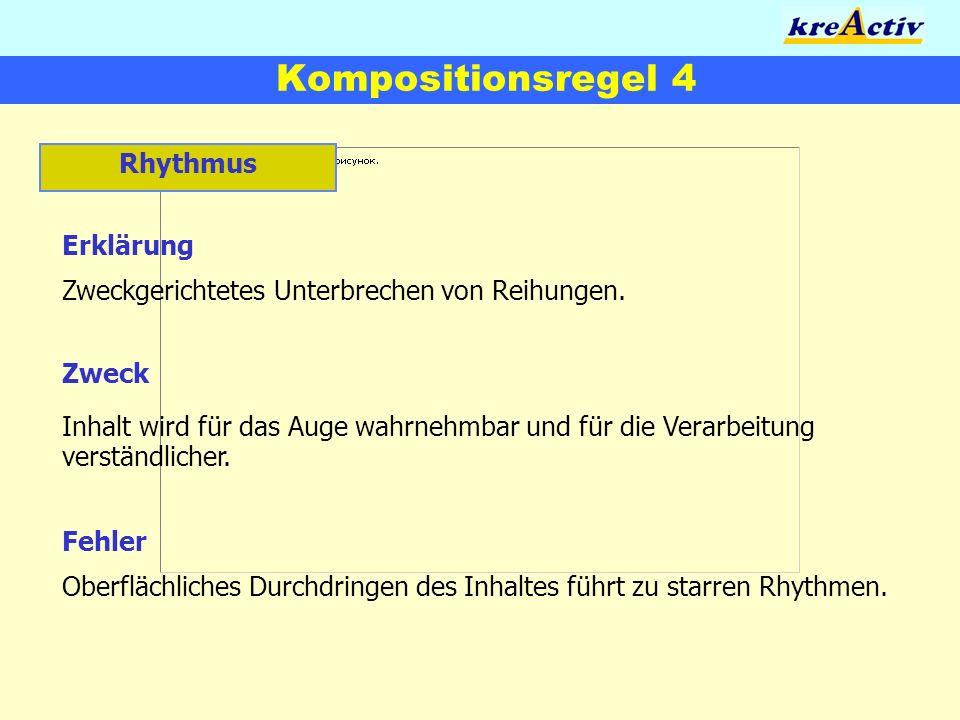 Kompositionsregel 4 Rhythmus Erklärung