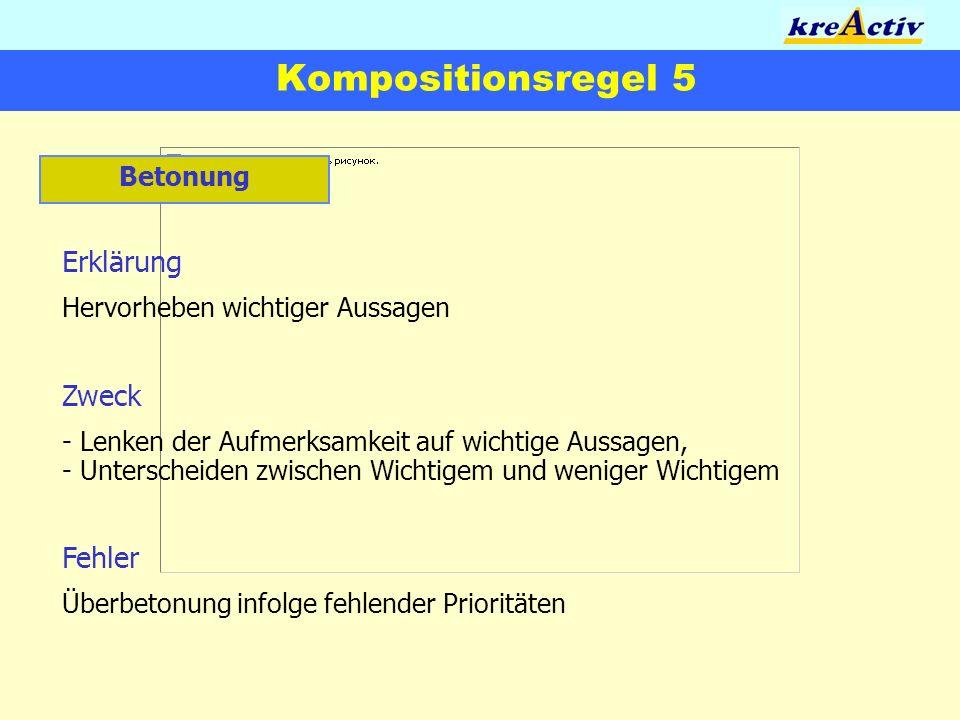 Kompositionsregel 5 Erklärung Zweck Fehler Betonung