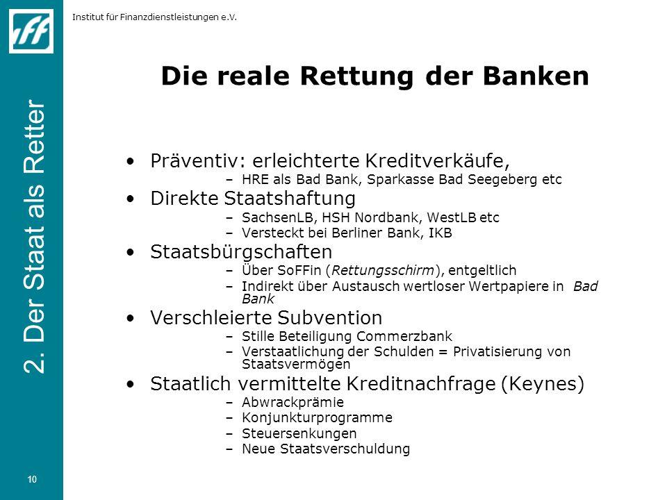 Die reale Rettung der Banken