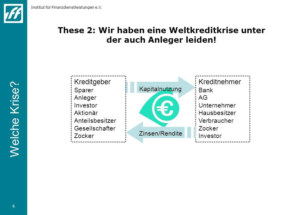 These 2: Wir haben eine Weltkreditkrise unter der auch Anleger leiden!