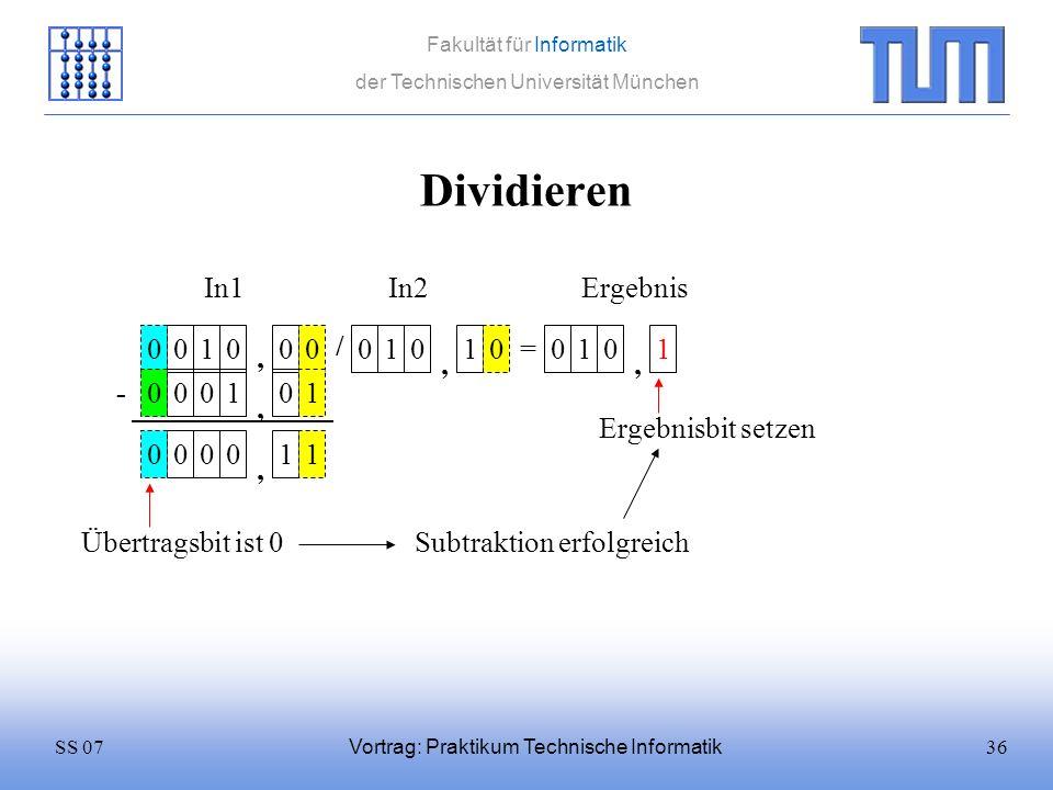 Dividieren In1 In2 Ergebnis 1 / 1 1 = 1 1 , , , - 1 1 ,