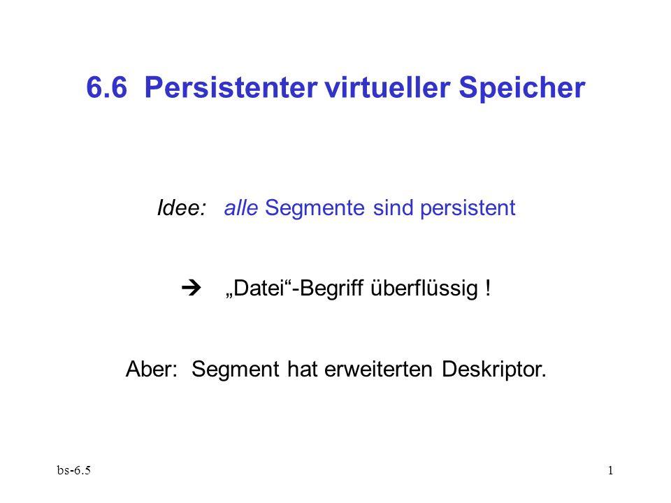 6.6 Persistenter virtueller Speicher