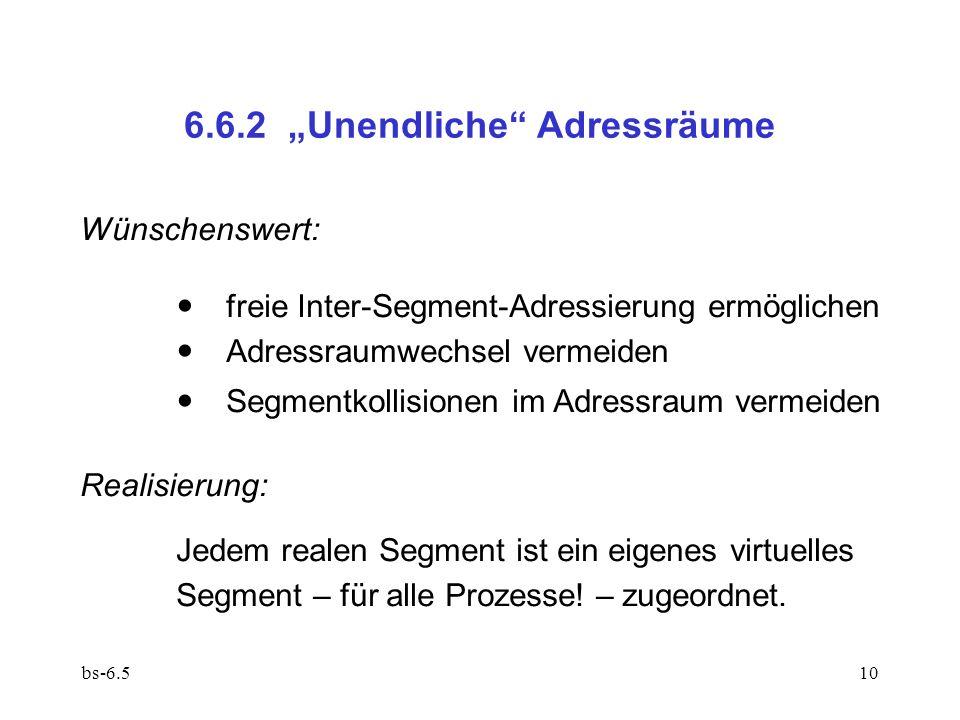 """6.6.2 """"Unendliche Adressräume"""