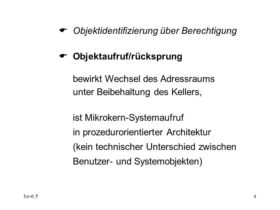  Objektidentifizierung über Berechtigung  Objektaufruf/rücksprung