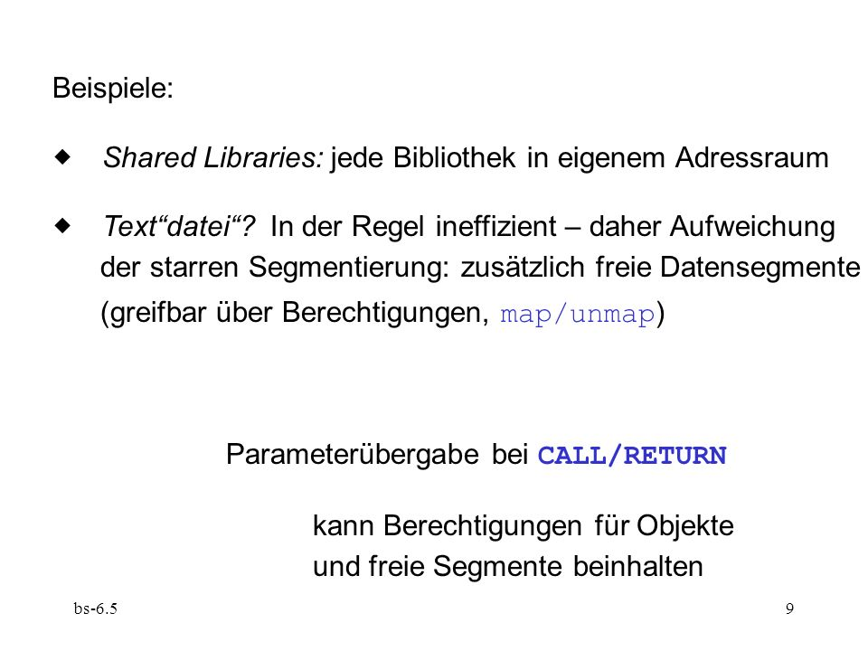  Shared Libraries: jede Bibliothek in eigenem Adressraum