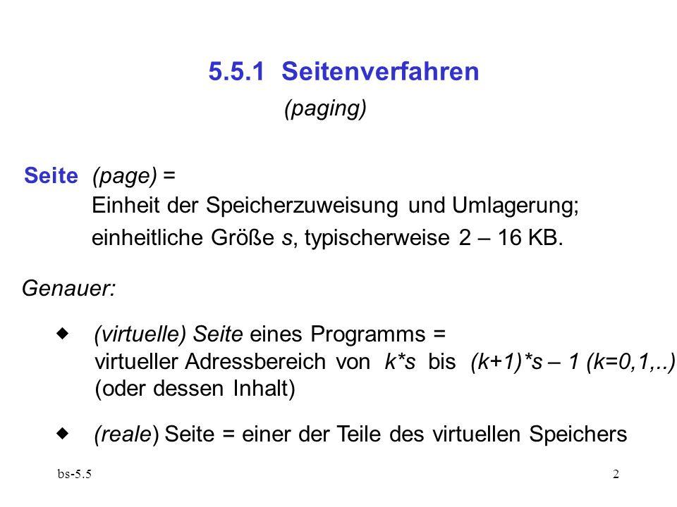 5.5.1 Seitenverfahren (paging) Seite (page) =