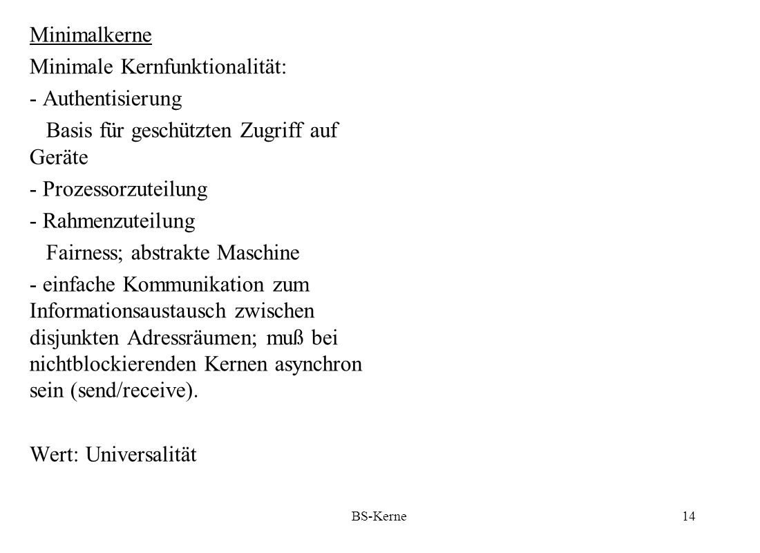 Minimale Kernfunktionalität: - Authentisierung
