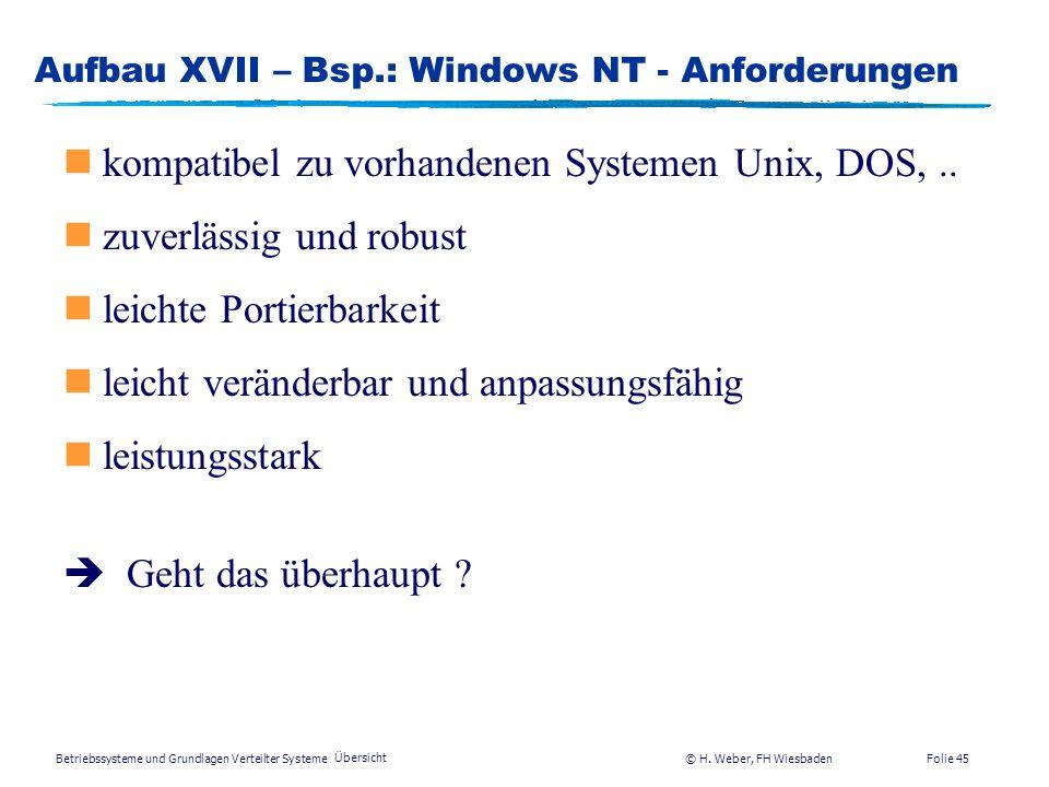 Aufbau XVII – Bsp.: Windows NT - Anforderungen