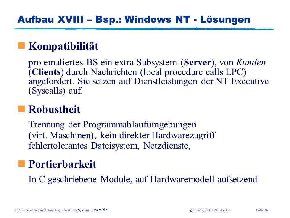 Aufbau XVIII – Bsp.: Windows NT - Lösungen