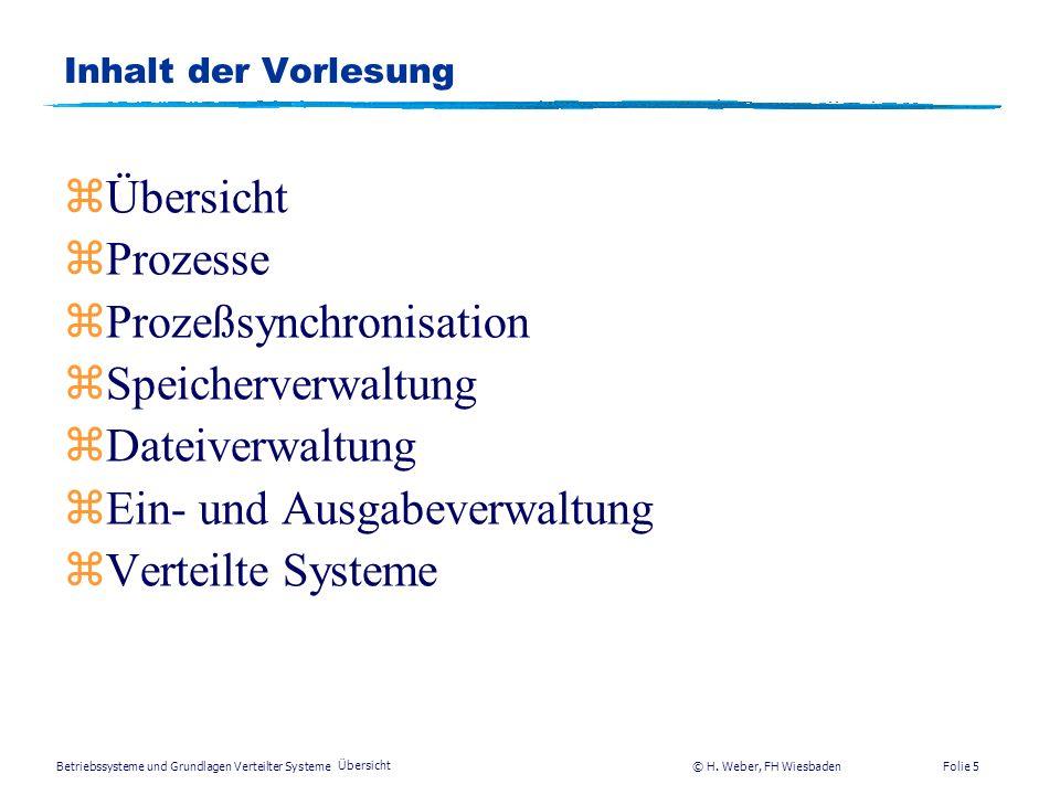 Prozeßsynchronisation Speicherverwaltung Dateiverwaltung