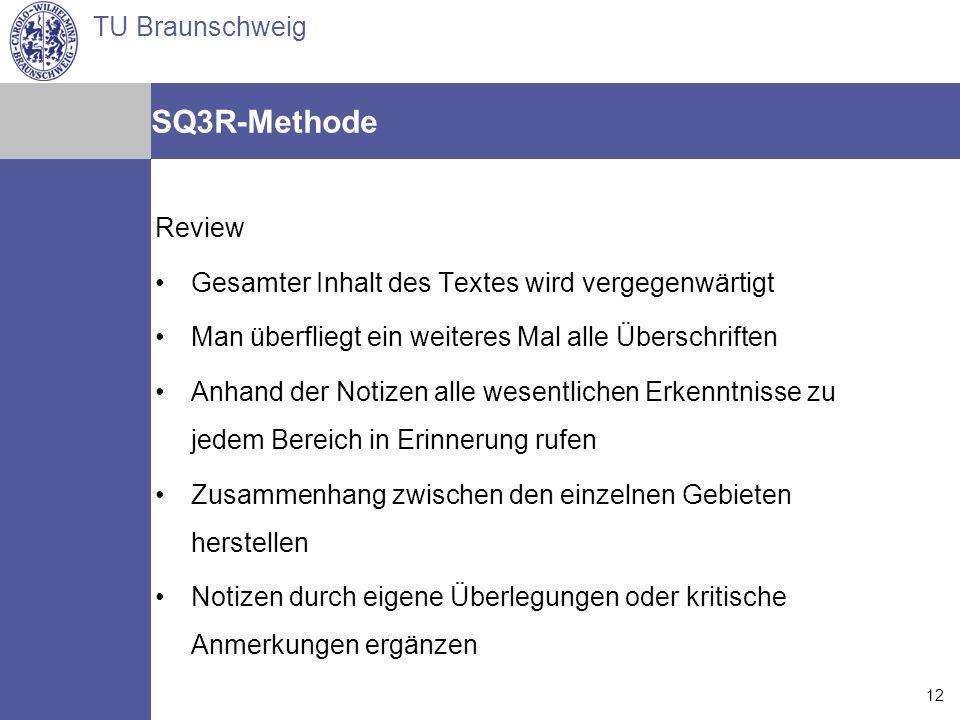 SQ3R-Methode Review Gesamter Inhalt des Textes wird vergegenwärtigt