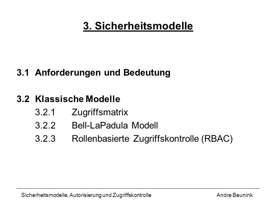 3. Sicherheitsmodelle 3.1 Anforderungen und Bedeutung
