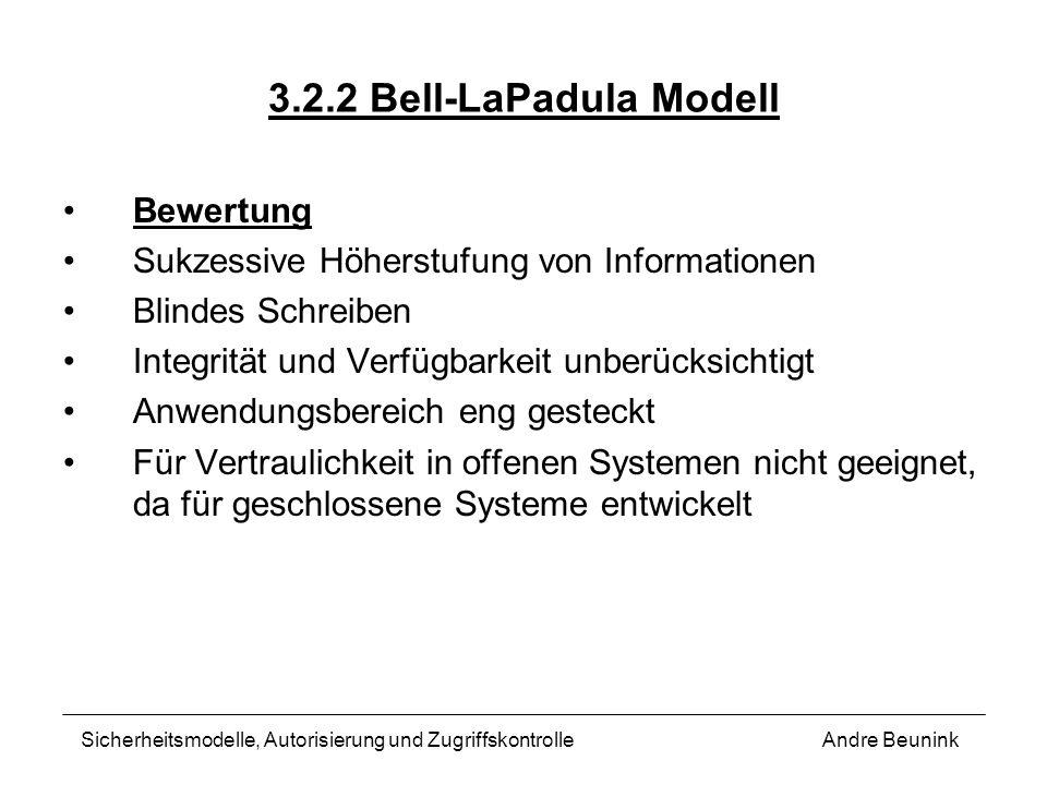 3.2.2 Bell-LaPadula Modell Bewertung