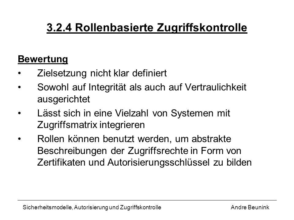 3.2.4 Rollenbasierte Zugriffskontrolle