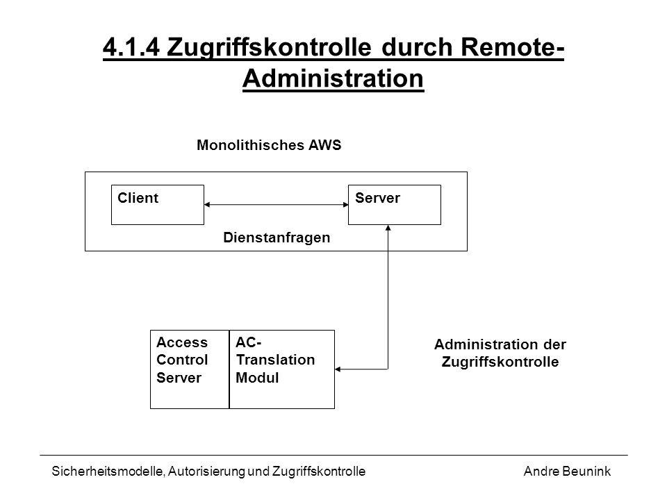 4.1.4 Zugriffskontrolle durch Remote-Administration