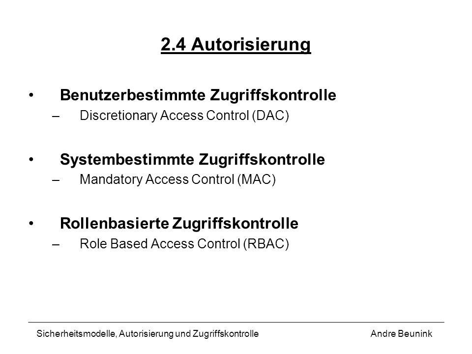 2.4 Autorisierung Benutzerbestimmte Zugriffskontrolle