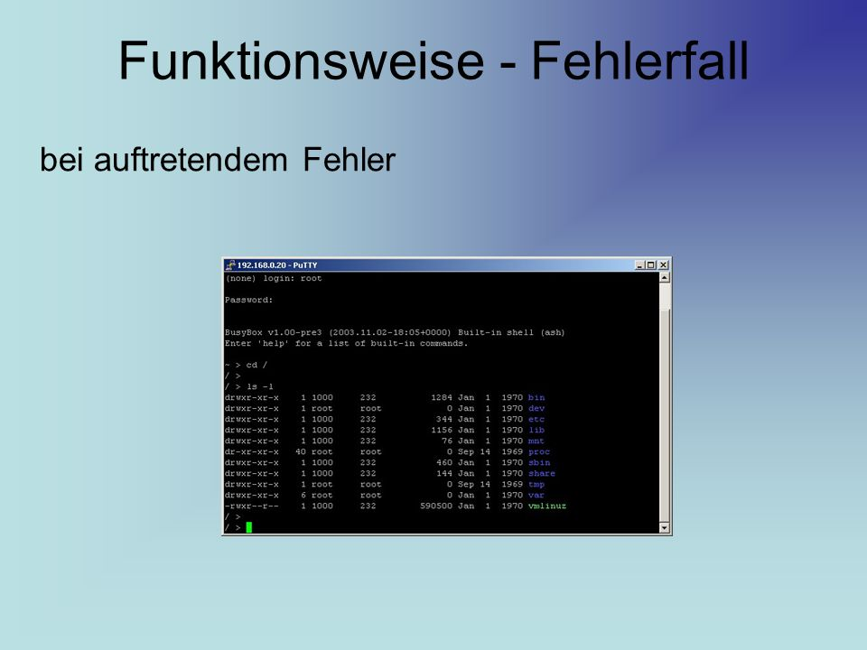 Funktionsweise - Fehlerfall