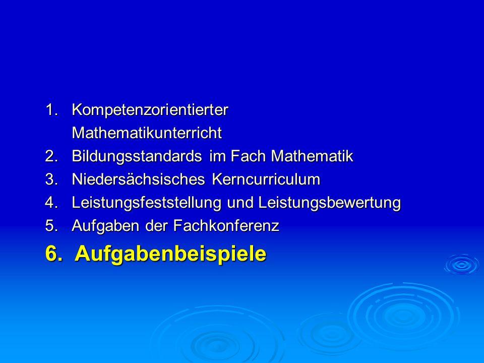 6. Aufgabenbeispiele 1. Kompetenzorientierter Mathematikunterricht