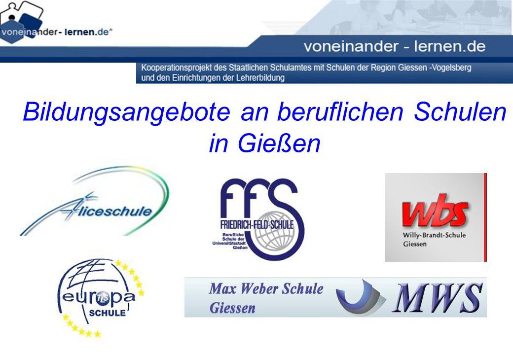 Bildungsangebote an beruflichen Schulen in Gießen