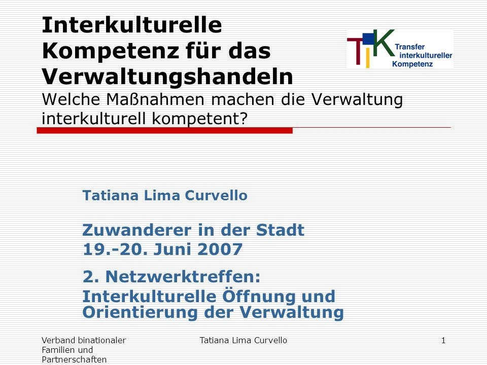 Interkulturelle Kompetenz für das Verwaltungshandeln Welche Maßnahmen machen die Verwaltung interkulturell kompetent