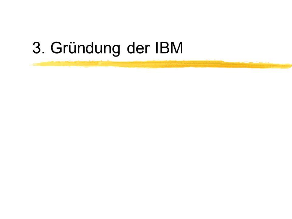 3. Gründung der IBM