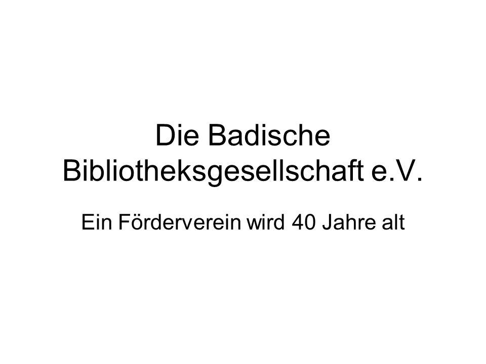 Die Badische Bibliotheksgesellschaft e.V.