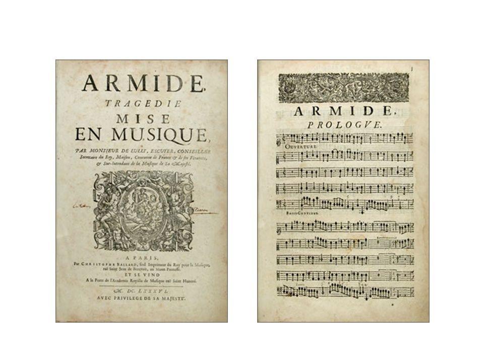 Jean-Baptiste Lully: Armide, Paris: Ballard 1686.