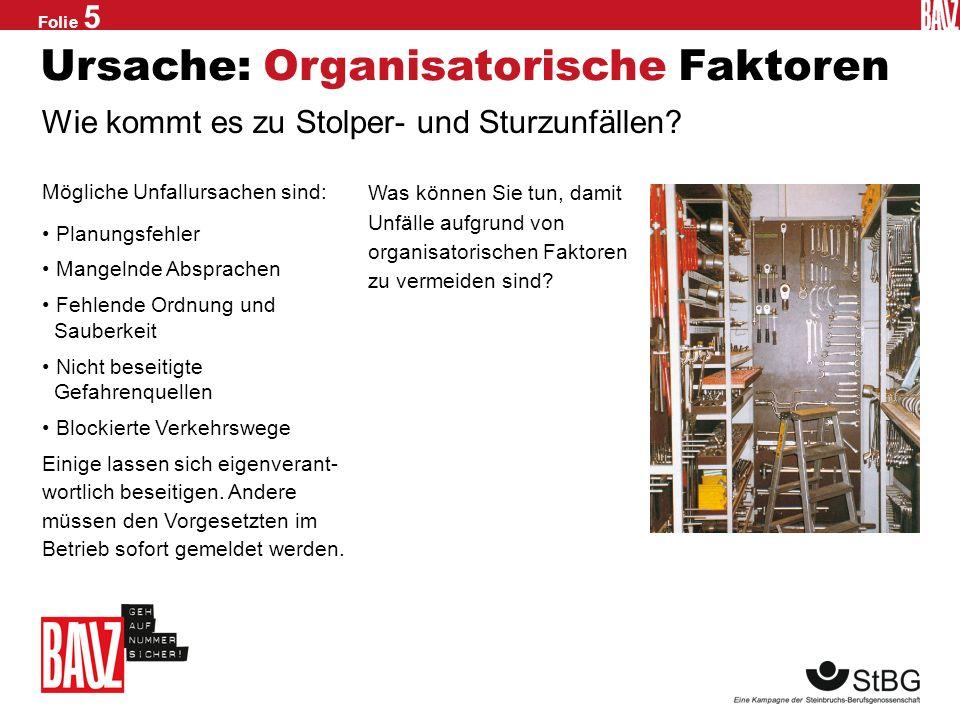 Ursache: Organisatorische Faktoren