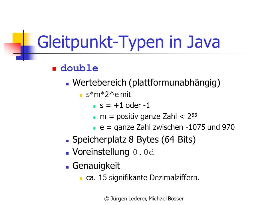 Gleitpunkt-Typen in Java