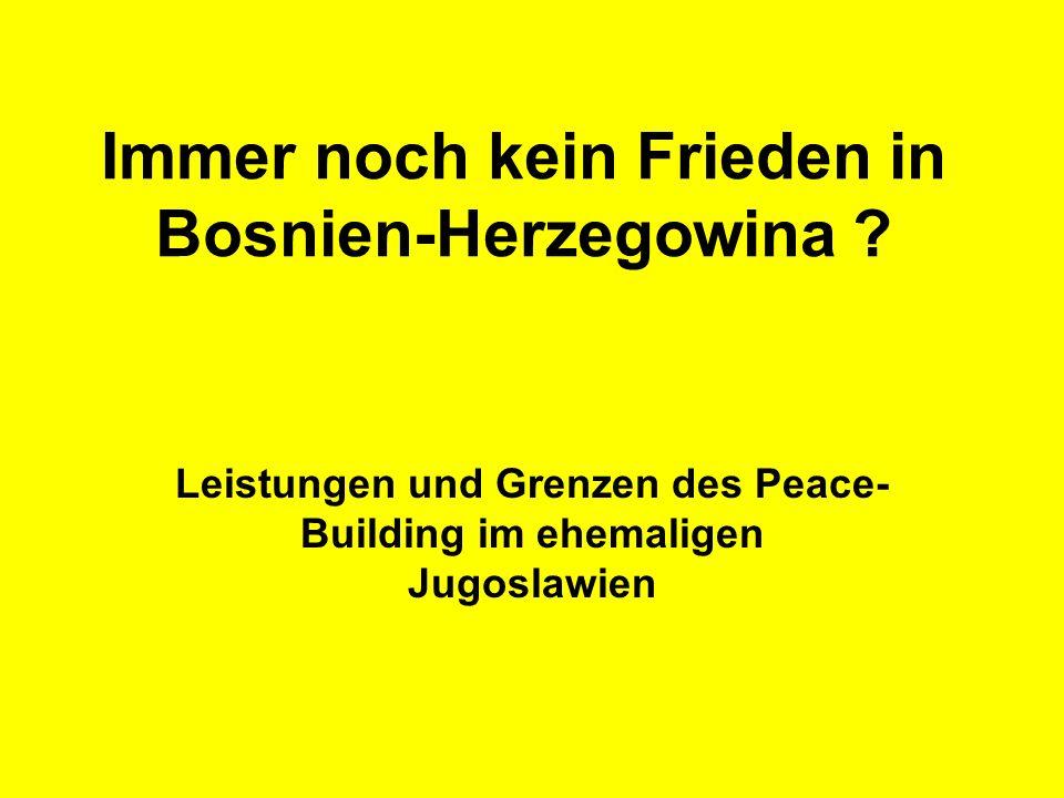 Immer noch kein Frieden in Bosnien-Herzegowina