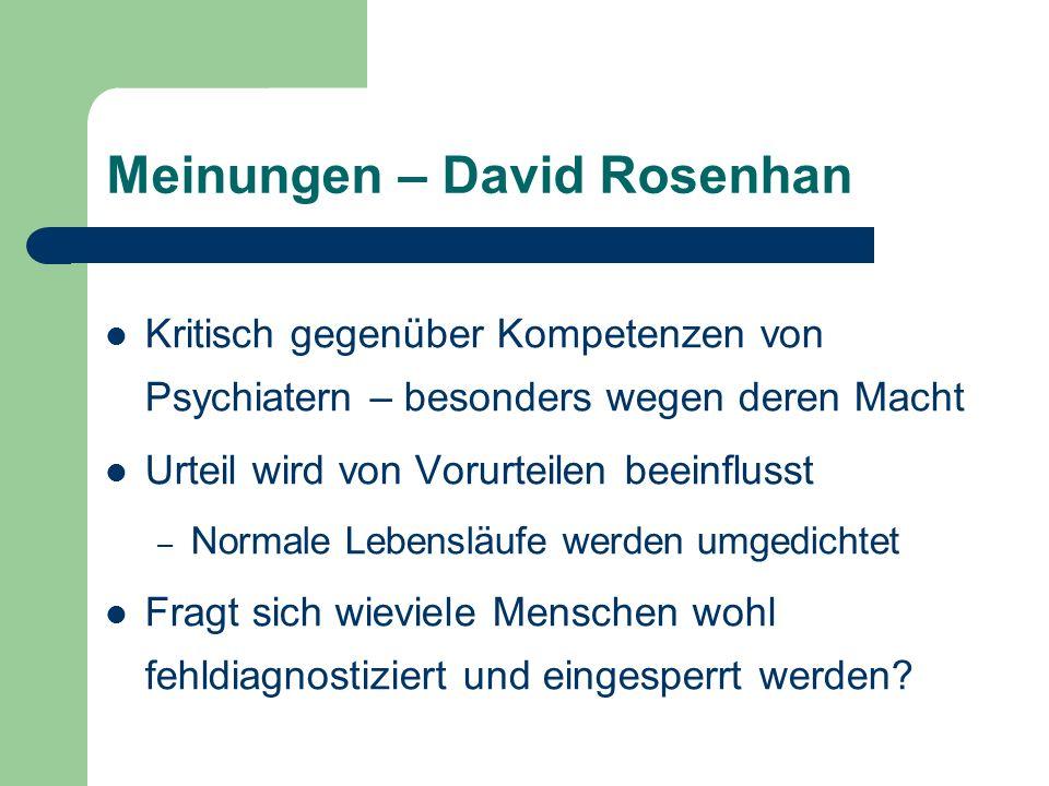 Meinungen – David Rosenhan